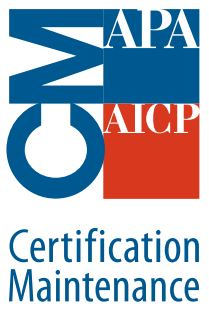 AICP members can earn Certification Maintenance (CM) credits for this activity. When CM credits are available, they are noted at the end of an activity description. More information about AICP's CM program can be found at www.planning.org/cm.